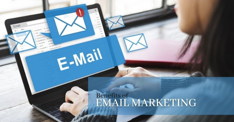 benefits of email marketing 2021